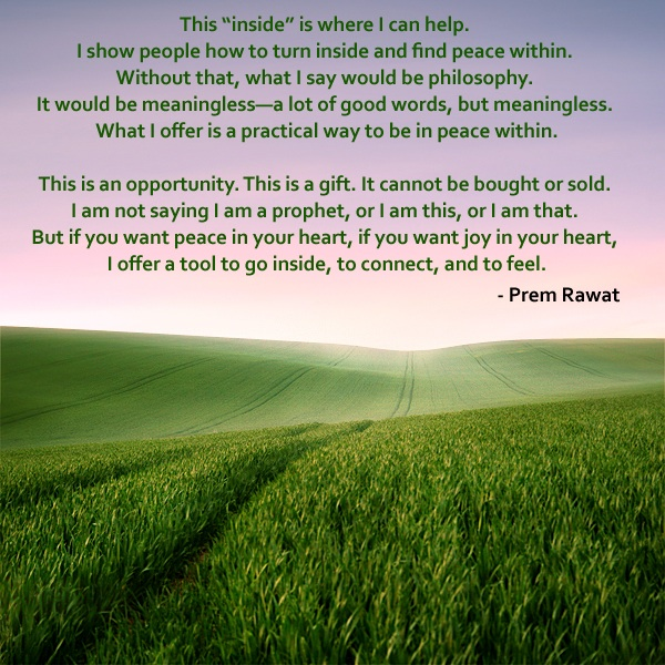morning grass,farm,Prem Rawat,quote