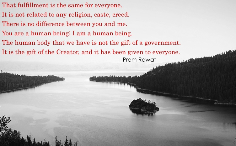 serene lake,Prem Rawat,quote