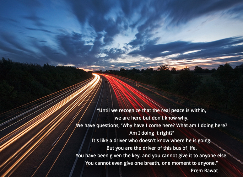 road,evening,Prem Rawat,quote