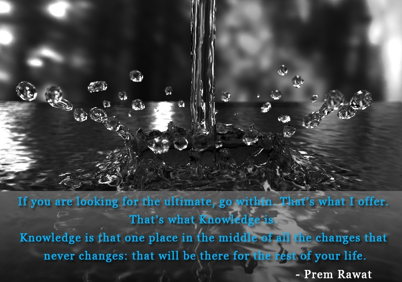 drops,splash,Prem Rawat,quote