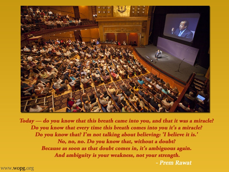hall,auditorium,Prem Rawat,quote