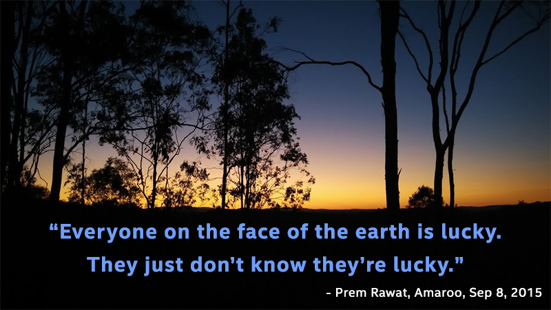 dusk,Prem Rawat, Amaroo, Sep 8, 2015,quote