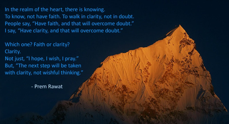 snow mountain,morning,Prem Rawat,quote