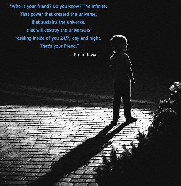 friend,child,Prem Rawat,quote