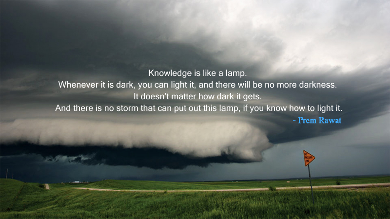 hurricane,storm,Prem Rawat,quote