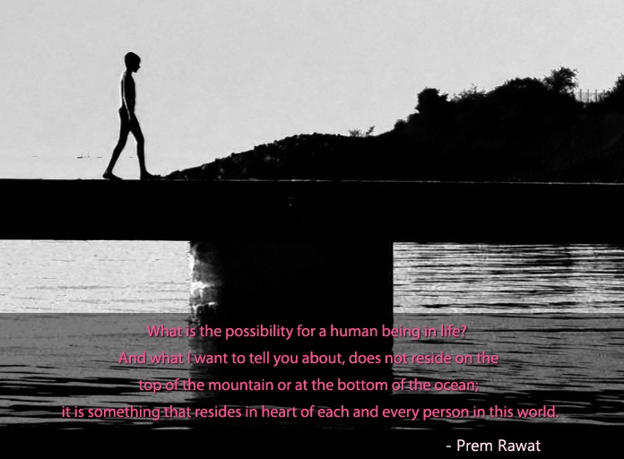 boy,bridge,walking,Prem Rawat,quote