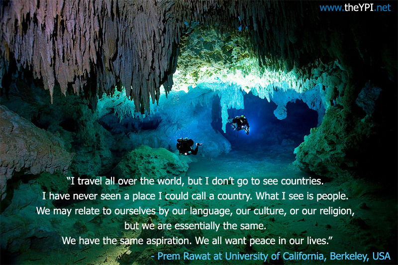 cave,blue,ocean,deep sea diver,Prem Rawat at University of California, Berkeley, USA,quote