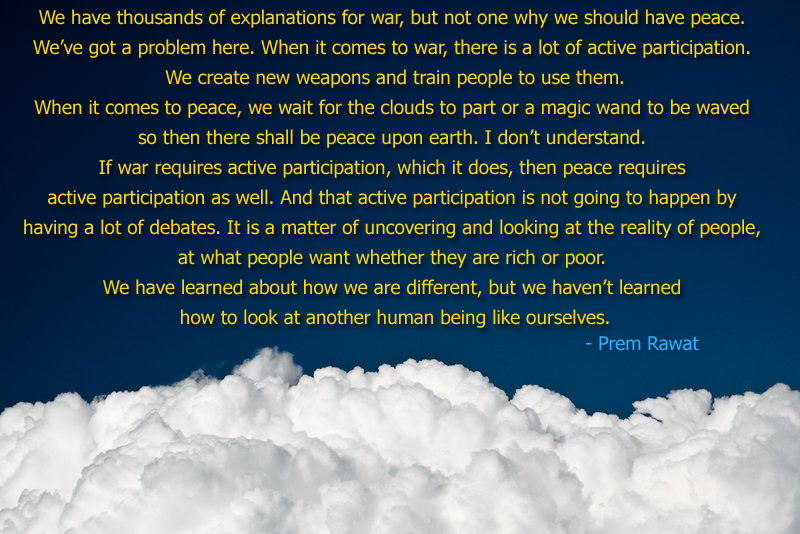 cloud white clear,Prem Rawat,quote