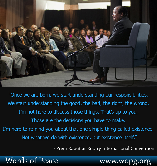 event,Prem Rawat at Rotary International Convention,quote