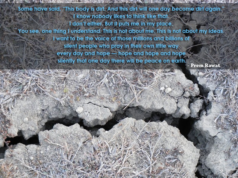 dry land,arid,Prem Rawat,quote
