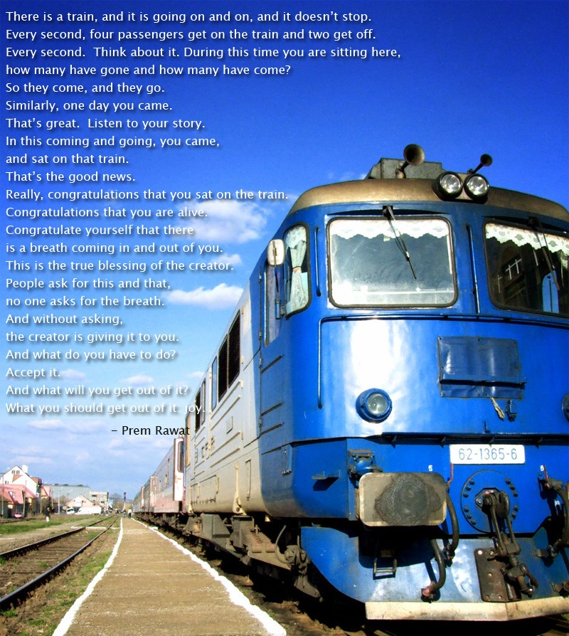 blue train,Prem Rawat,quote