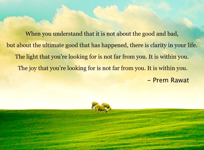 sky,open field,Prem Rawat,quote