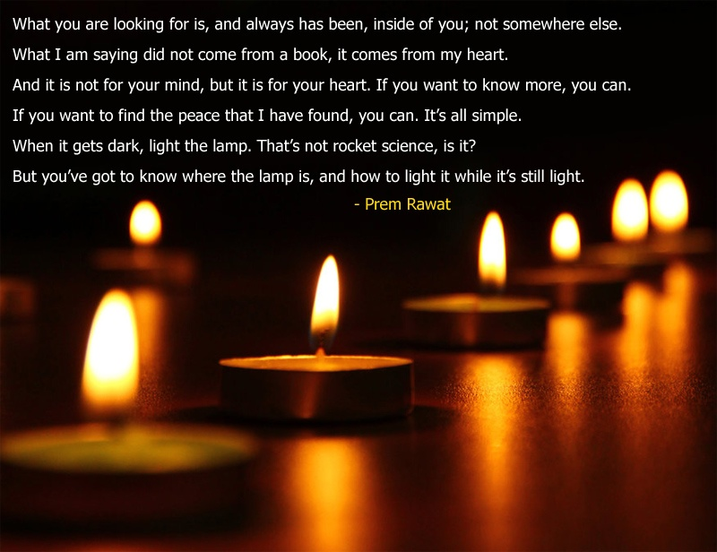 diya,lantern,lamp,dark,Prem Rawat,quote