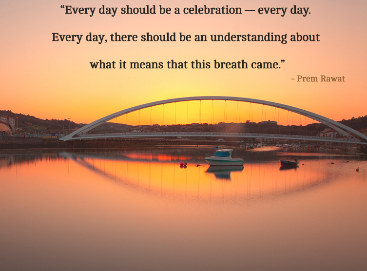 bridge,Prem Rawat,quote