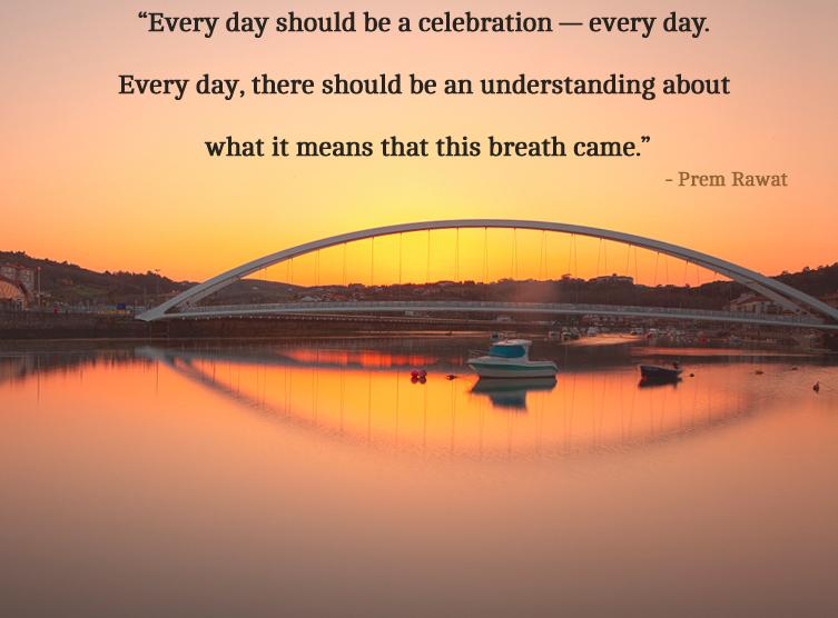 bridge,Prem Rawat,quote