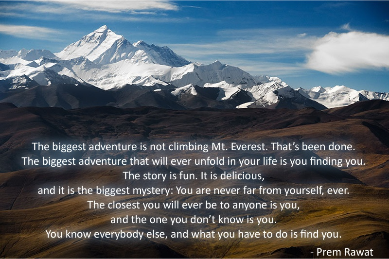 snow mountain,Prem Rawat,quote