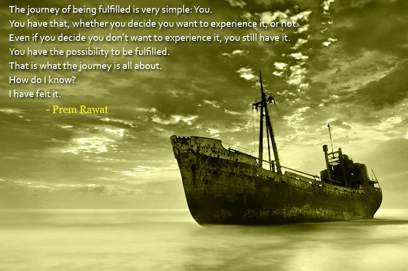 ancient ship,Prem Rawat,quote