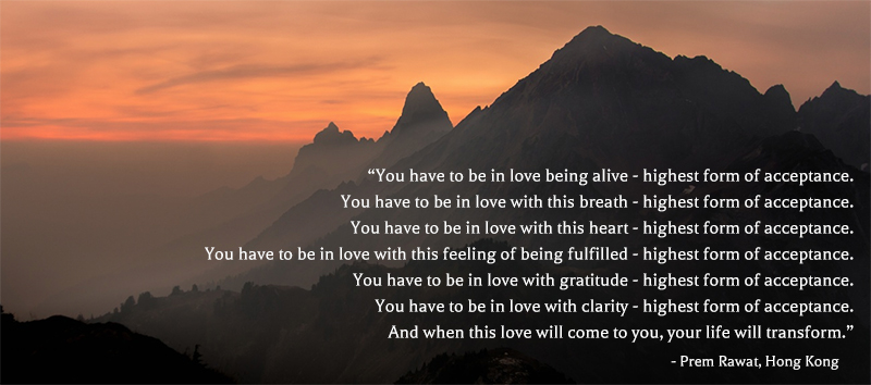mountains,Prem Rawat, Hong Kong,quote
