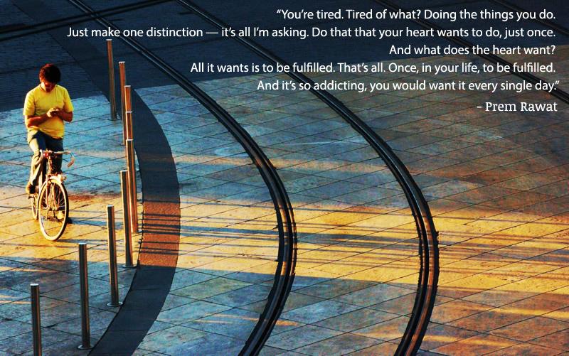 cycle,city,Prem Rawat,quote