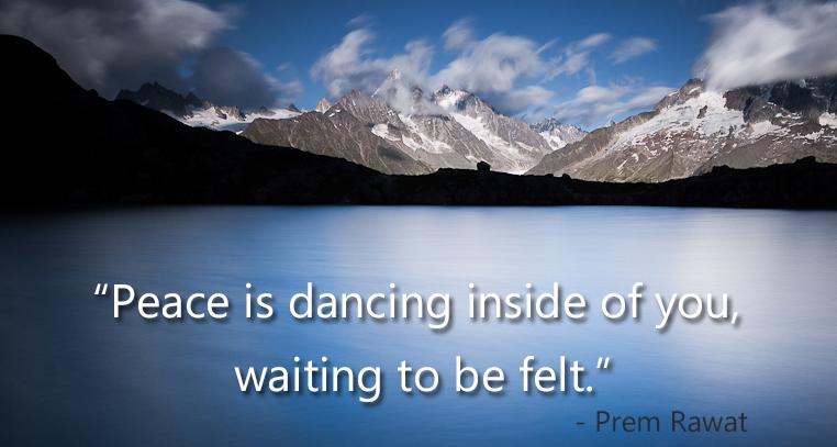 mystic mountains,Prem Rawat,quote