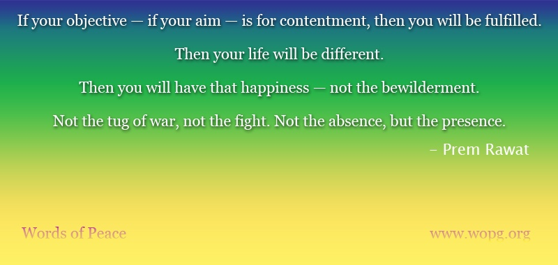 color gradience,Prem Rawat,quote