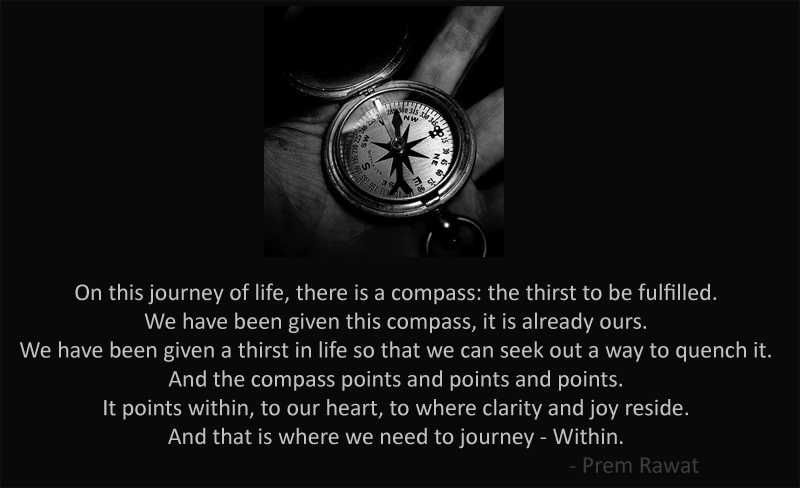 compass,direction,Prem Rawat,quote