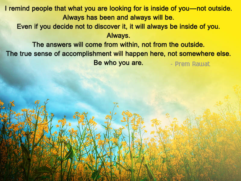 yellow,Prem Rawat,quote