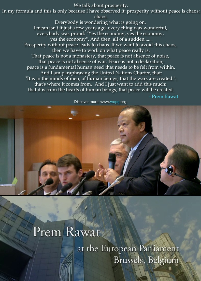 european parliament,brussels,Prem Rawat,quote