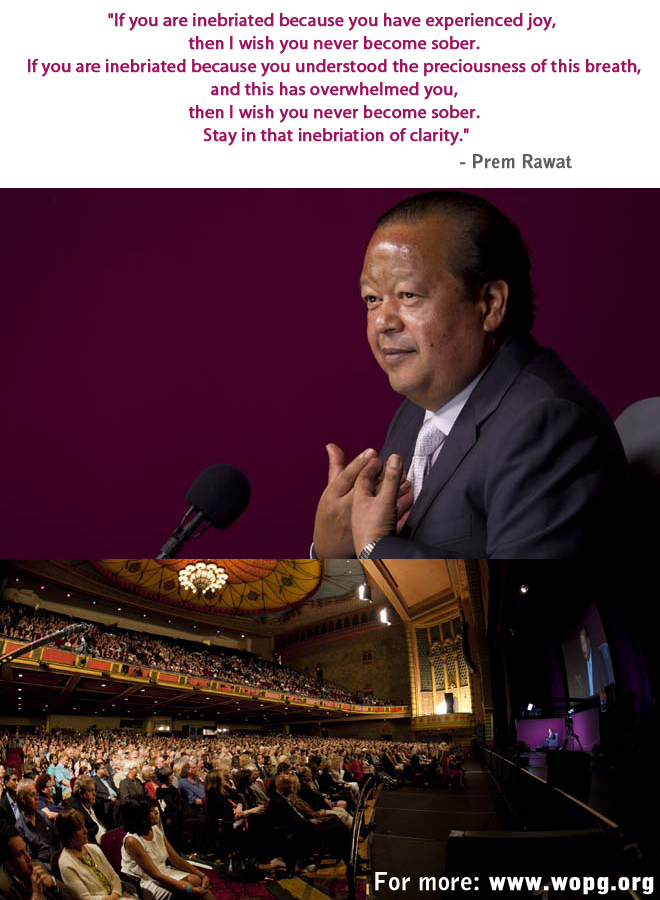 evening,Prem Rawat at Los Angeles, California - August 2011,quote