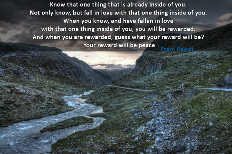 Know that one thing that is already inside…| Prem Rawat