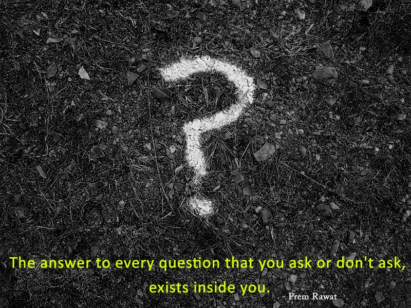 question mark,Prem Rawat,quote