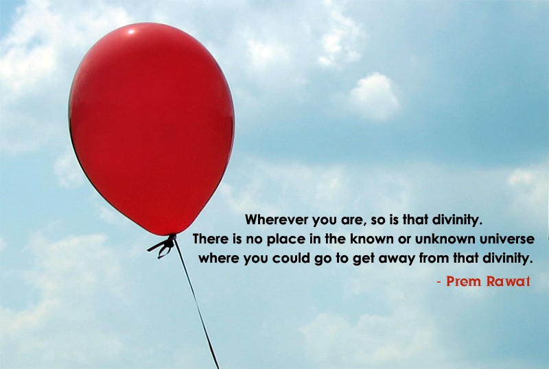 red balloon,Prem Rawat,quote