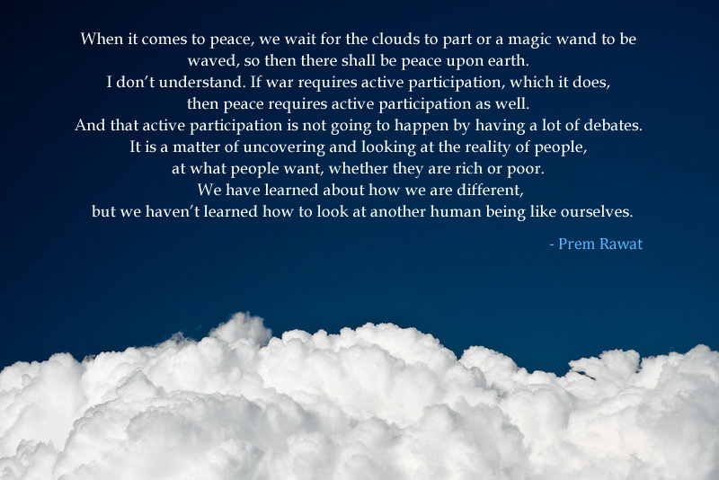white cloud,Prem Rawat,quote