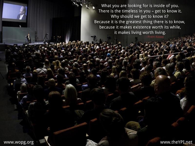 hall,auditorium,Prem Rawat,quote