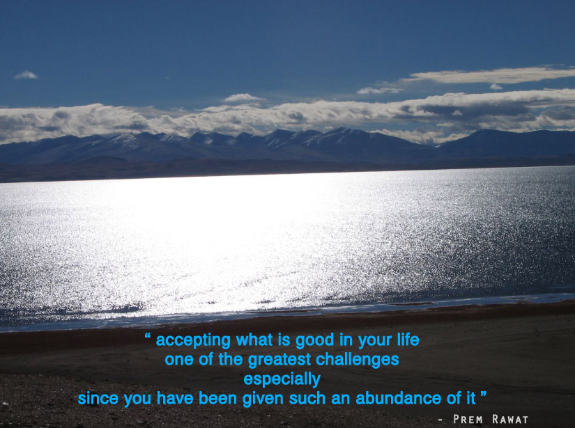sea,mountain,Prem Rawat,quote