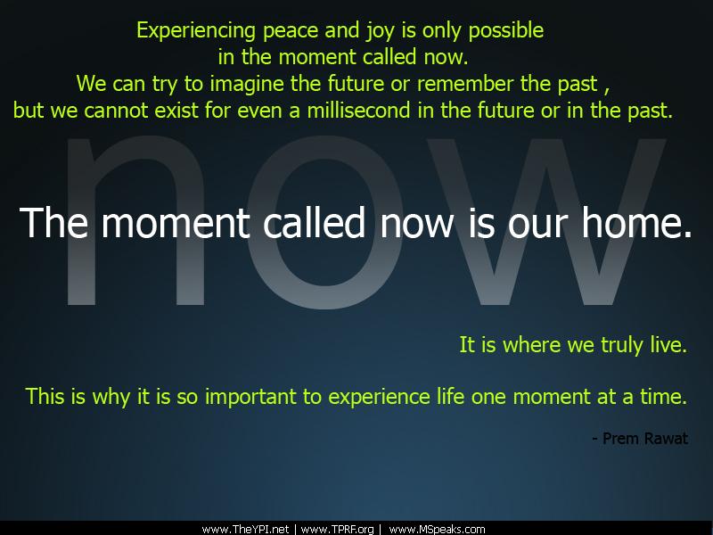 now,Prem Rawat,quote