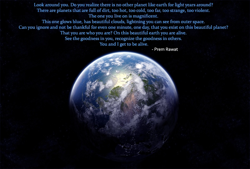 earth,planet,Prem Rawat,quote