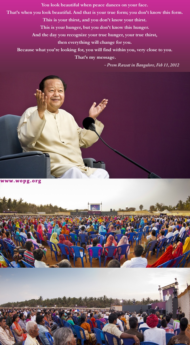 india event,Prem Rawat in Bangalore, Feb 11, 2012,quote