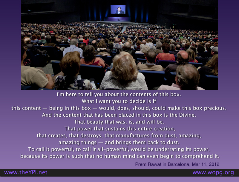 event,Prem Rawat in Barcelona, March 11, 2012,quote