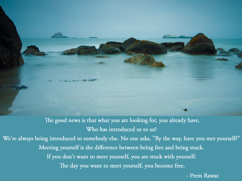 water body,Prem Rawat,quote