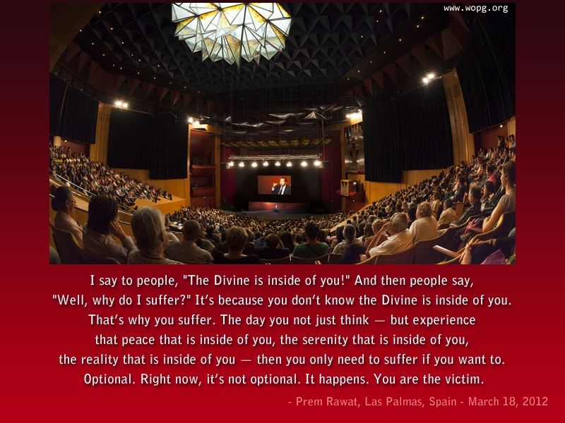 hall,auditorium,Prem Rawat, Las Palmas, Spain - March 18, 2012,quote