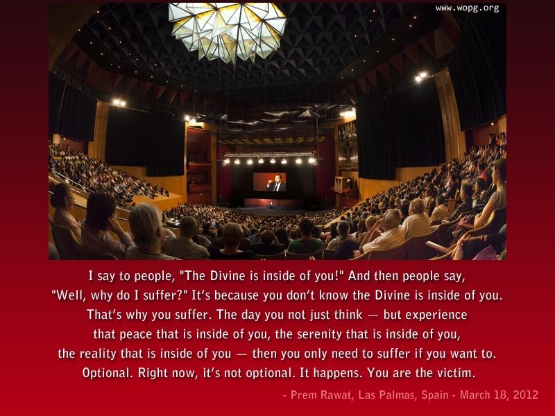 hall,auditorium,Prem Rawat, Las Palmas, Spain - March 18, 2012,quote