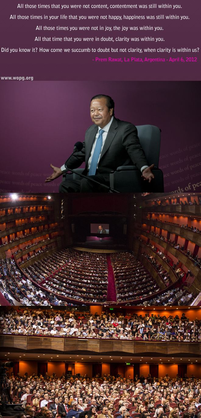 event,Prem Rawat at La Plata, Argentina - April 6, 2012,quote