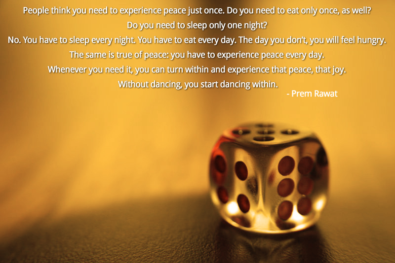 glass dice,Prem Rawat,quote
