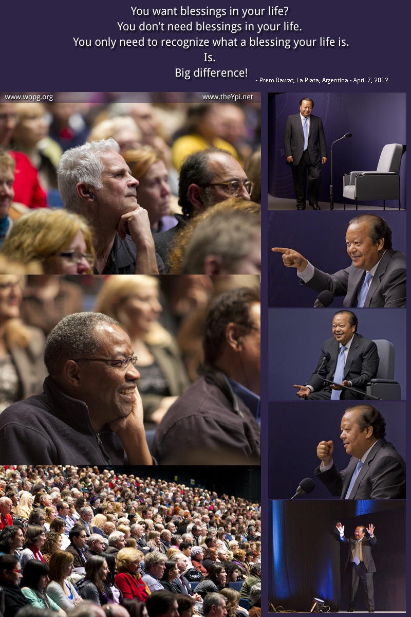event,Prem Rawat  La Plata, Argentina - April 7, 2012,quote