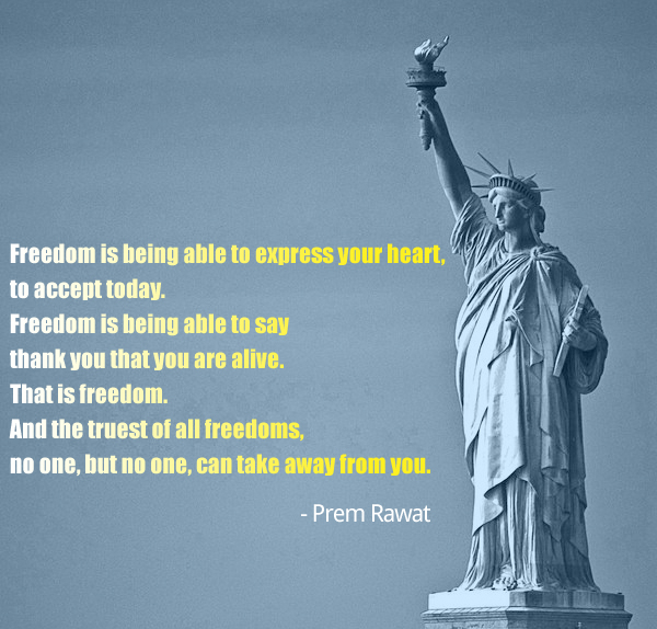 statue of liberty,Prem Rawat,quote