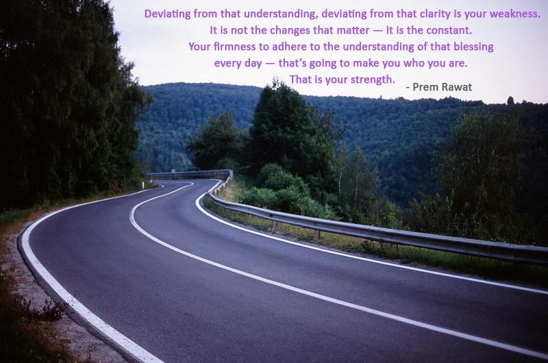 road,Prem Rawat - Amaroo (Ipswich), Australia,quote