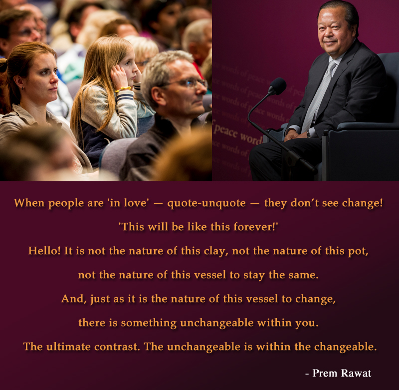 Prem Rawat Quote Of The Day: When People Are 'in Love' — Quote-unquote…