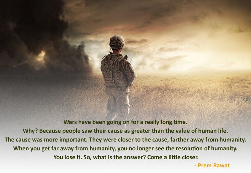soldier,high grass,field,Prem Rawat at Toronto, 2012,quote