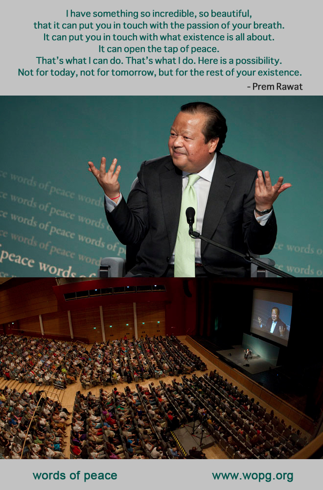 event,Prem Rawat at Dublin, Ireland - 2010,quote